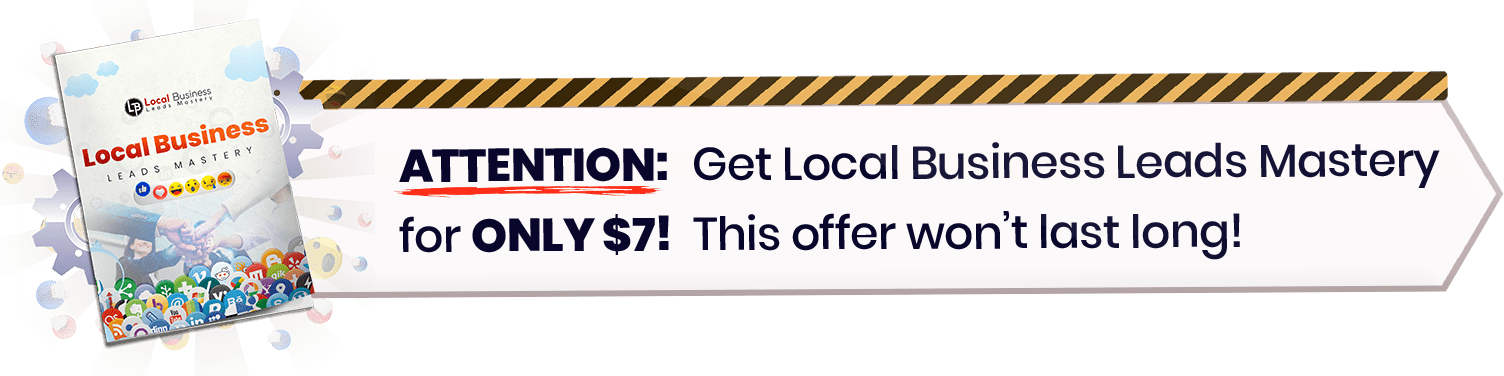 Get local business leads mastery for $7