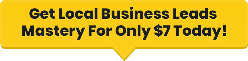 Get local business leads for $7